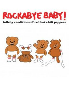 Rockabye Baby - CD Rock Baby Lullaby de Red Hot Chili Peppers