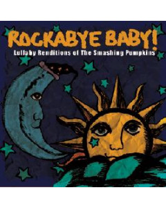 Rockabye Baby - CD Rock Baby Lullaby de Smashing Pumpkins