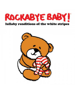 Rockabye Baby - CD Rock Baby Lullaby de White Stripes