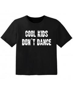 Camiseta Cool para bebé cool Kinder don't dance